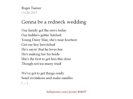Redneck Wedding Invitations Gonna Be A Redneck Wedding By Roger Turner Poet Hello Poetry