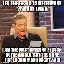Most Amazing Man In The World Meme - maury lie detector meme imgflip