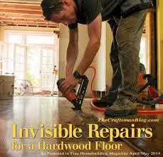 Repair Dent In Laminate Floor Invisible Repairs For A Hardwood Floor The Craftsman Blog