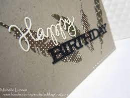 handmade by michelle masculine birthday card with die cuts