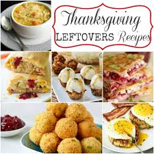 recipe for thanksgiving leftovers thanksgiving leftovers recipes