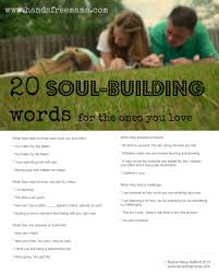 words encouragement best friend 20 soul building words for those you love great sayings for our