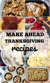 make ahead thanksgiving side dishes reasons to skip the housework