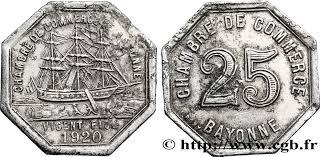 chambre de commerce de bayonne chambre de commerce de bayonne 25 centimes bayonne fnc 285835 nécessité