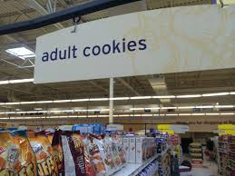 there is an adult cookies aisle in my grocery store
