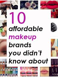affordable makeup 10 affordable makeup brands you didn t about society19