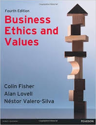 Valero Business Credit Card Business Ethics U0026 Values 4th Ed Colin Fisher Alan Lovell