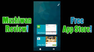 appstore for android muzhiwan review free app store for android