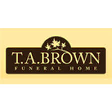 ta funeral homes ta brown funeral home funeral services cemeteries 510 mill st