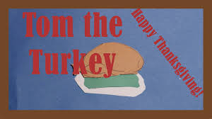 tom the turkey thanksgiving song