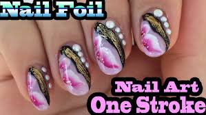 one stroke nail art design and gold foil application youtube
