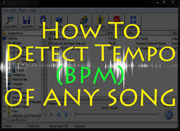 how to detect tempo bpm of any song on pc laptop without any