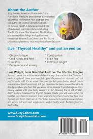 amazon com thyroid healthy lose weight look beautiful and live