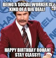 Social Worker Meme - meme creator being a social worker is kind of a big deal happy