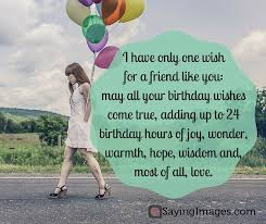 Happy Birthday Wisdom Wishes 20 Birthday Wishes For A Friend Pin And Share Sayingimages Com