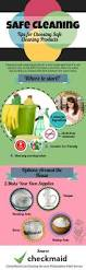 Cleaning Tips For Home Tips For Choosing Safe Cleaning Products Visual Ly