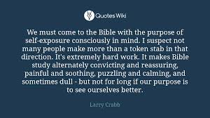 quote from the bible about hard work we must come to the bible with the purpose of s