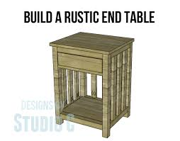 Build A End Table Plans by Build A Rustic End Table U2013 Designs By Studio C