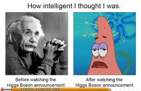 I Meme - how do i higgs boson large hadron collider know your meme