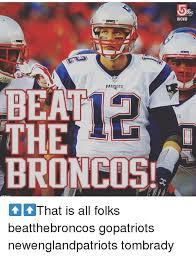 Broncos Patriots Meme - patriots beat the broncos wcvb that is all folks