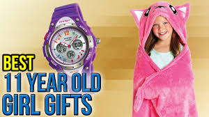 10 best 11 year gifts 2017