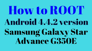 how to root android 4 4 2 how to root android 4 4 2 version in samsung galaxy advance