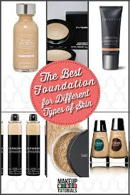 the best foundation for different skin types makeup tutorials