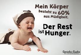 lustige babysprüche hunger und müdigkeit lustiger spruch mit baby sprüche suche