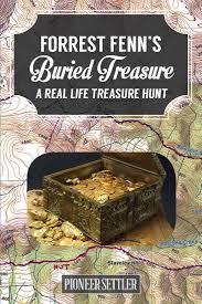 Forrest Fenn Treasure Map 29 Best Forest Fenn Images On Pinterest Treasure Hunting Buried
