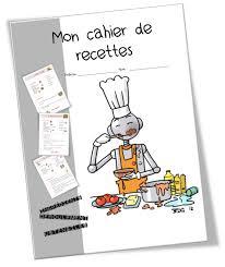 cahier de cuisine vierge recettes de cuisine pour la classe bout de gomme