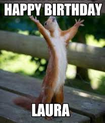 Laura Meme - meme creator happy birthday laura meme generator at memecreator org