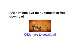 free encore menu templates after effects dvd menu templates free docs
