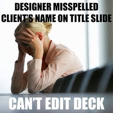 Powerpoint Meme - i hate working in powerpoint here s a pdf instead laura m foley