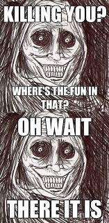 Unwanted House Guest Meme - horrifying house guest