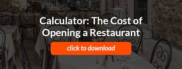 Restaurant Renovation Cost Estimate by How Much Does It Cost To Open A Restaurant Calculator