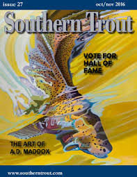southern trout magazine issue 15 by southern unlimited llc issuu