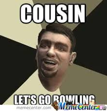 Funny Cousin Memes - cousin by recyclebin meme center