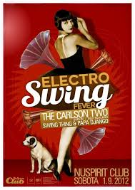 electro swing fever ra electro swing fever with the carlson two at nu spirit club