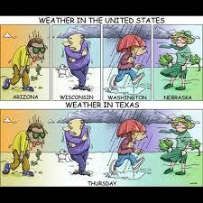 Texas Weather Meme - i swear texas meme by smileyscorpia memedroid