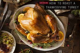 how to cook a turkey a guide to roasting the thanksgiving