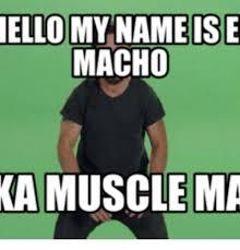Macho Man Memes - 25 best memes about www macho man www macho man memes