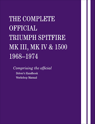 the complete official triumph spitfire mk iii mk iv and 1500