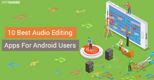 android editing 10 best audio editing apps for android users