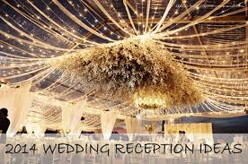 New Year Decoration Ideas 2014 by Top 8 Trending Decoration Ideas For 2014 Wedding Receptions