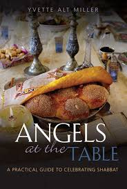 angels at the table angels at the table a practical guide to celebrating shabbat