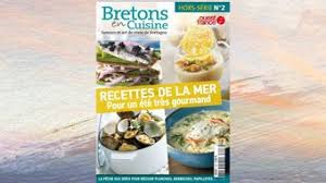 bretons en cuisine 3 bretagne bretons en cuisine recettes de la mer