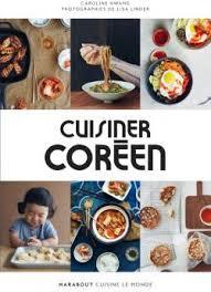 cuisine du monde marabout cuisiner coréen editions marabout