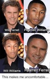 Pharrell Meme - 25 best memes about will ferrell pharrell williams will