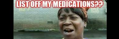 T Meme - 20 memes that describe what it s like to take a lot of medication