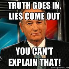 Bill O Reilly Meme Generator - image 128800 bill o reilly you can t explain that know your
